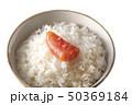 タラコとご飯 50369184