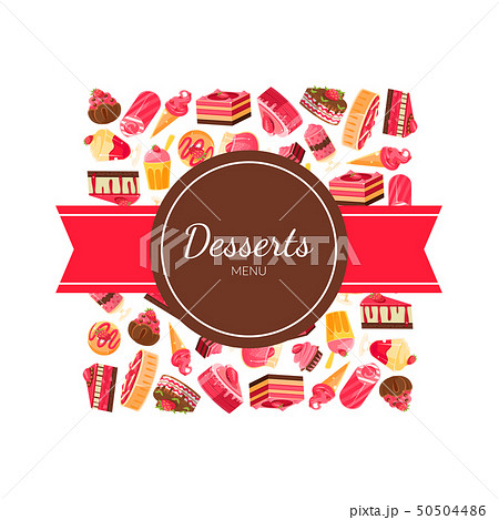 Desserts Menu Banner Template, Tasty Sweets, Design Element Bakery, Confectionery, Candy Shop Vector 50504486