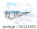 原岡海岸の桟橋 水彩画風 52121052
