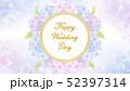 """紫陽花のフレーム 円形 グラデーション背景 文字入り""""Happy Wedding Day"""" 52397314"""