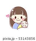赤ちゃんとママ 53143856