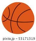 バスケ バスケットボール ボールのイラスト 53171319