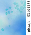 和柄 夏 葉のイラスト 53194383