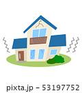 住宅 一戸建て 地震のイラスト 53197752