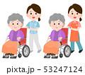 車椅子 介護 介護士のイラスト 53247124