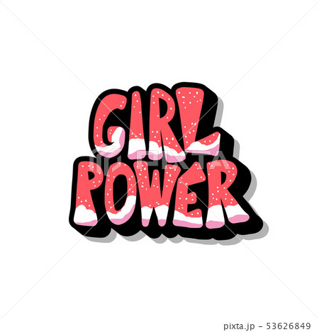 Girl power quote isolated. Vector color text. 53626849