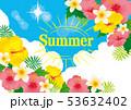 summer サマー リゾートのイラスト 53632402