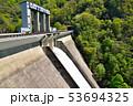 藤原ダム コンクリートダム ダムの写真 53694325