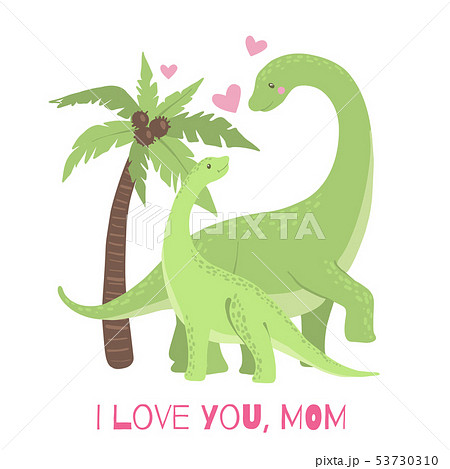 Cute card with Mom and Baby Dinosaur. 53730310