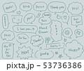 カジュアルな手描きのフキダシセット 53736386
