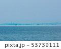 富山・魚津の蜃気楼 53739111