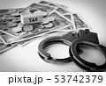 金融犯罪 手錠 税金 税 TAX 違法行為 犯罪 税逃れ 所得隠し 犯罪収益 53742379