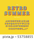 Vector summer font and alphabet. Retro vintage numbers and letters for banner or poster design 53758855