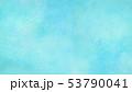 背景-テクスチャ-紙-水彩-ブルー 53790041