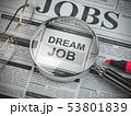 Dream job concept. Job search and employment. 53801839