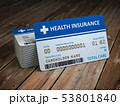 Health care medical Insurance card on the wood 53801840