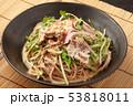 冷しゃぶ蕎麦 53818011