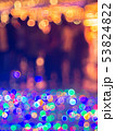 Colorful bokeh a defocus of light at night. 53824822