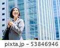ビジネスウーマン  ビジネスイメージ  働く女性 53846946