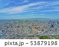 大阪 都市景観 あべのハルカスから西方向          53879198