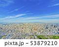 大阪 都市景観 あべのハルカスから西方向         53879210