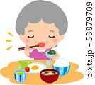 シニア 食べる 食事のイラスト 53879709