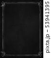 背景-フレーム-黒板-ヴィンテージ 53941395