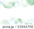 波紋のフレーム 夏 緑 53944700