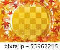 紅葉と円 市松 麻の葉 秋 背景 53962215