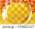 紅葉と円 市松 麻の葉 秋 背景 53962217