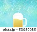 背景-ビール-ジョッキ-ブルー-花火 53980035