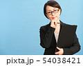 女性 ビジネスウーマン キャリアウーマンの写真 54038421