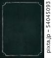 背景-フレーム-黒板-ヴィンテージ 54045093