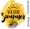 Hello Summer Inscription with a Sun 54549230