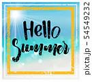 Hello Summer with Blurred Tropical Beach 54549232