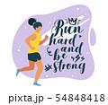 Run hard and be strong flat vector illustration 54848418
