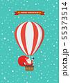 Santa claus on a hot air balloon 55373514