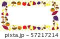 秋のフレーム 秋の味覚 57217214