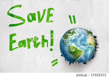 3d rendering of earth globe breaking white wall with green 'Save Earth' sign 57926555