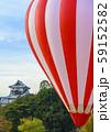 熱気球/石川県金沢市/金沢城公園 59152582
