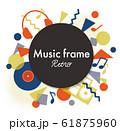 ポップな音楽フレーム 61875960