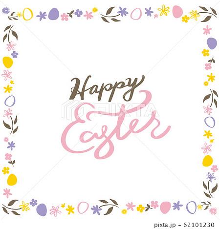 ハッピーイースターの文字 イースターエッグと花のフレーム カラー 62101230