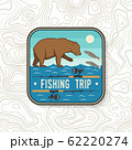 Fishing trip patch. Vector. Concept for shirt or logo, print, stamp, patch or tee. Vintage typography design with bear and salmon silhouette. 62220274