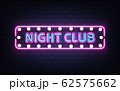 Night club neon retro signboard realistic 62575662