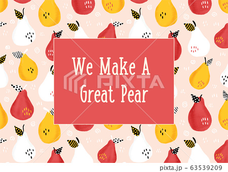 We make a great pear vector illustration. Funny phrase about love. Hand drawn Valentine's Day card 63539209