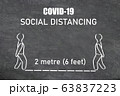 Coronavirus SOCIAL DISTANCING instructions illustration on blackboard with text. Maintain a physical space for two meters or 6 feet between each person 63837223