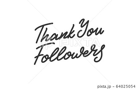 Thank You Followers. Social media Followers lettering calligraphy 64025054
