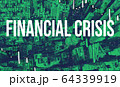 Financial Crisis theme with aerial view of Manhattan NY skyscrapers 64339919