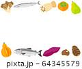秋の食材 野菜と果物と魚 フレーム 64345579