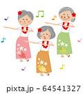 ポップなアクティブシニアの女性たち フラダンスを踊る  64541327